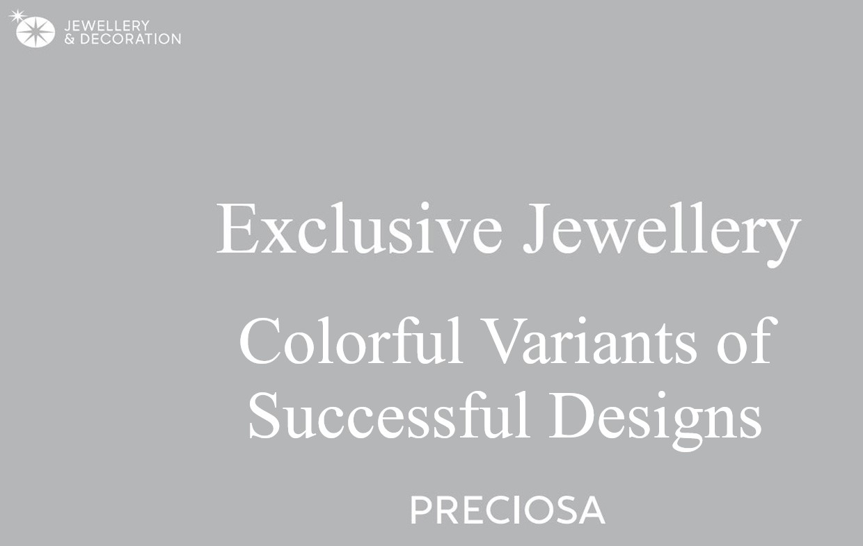 Colorful Variants of Successful Design Preciosa
