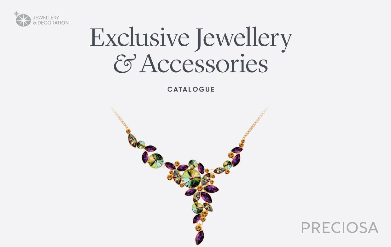 Preciosa Exclusive Jewellery and Accessories